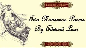 Two Nonsense Poems By Edward Lear