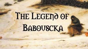 Baboushka - A Christmas Legend